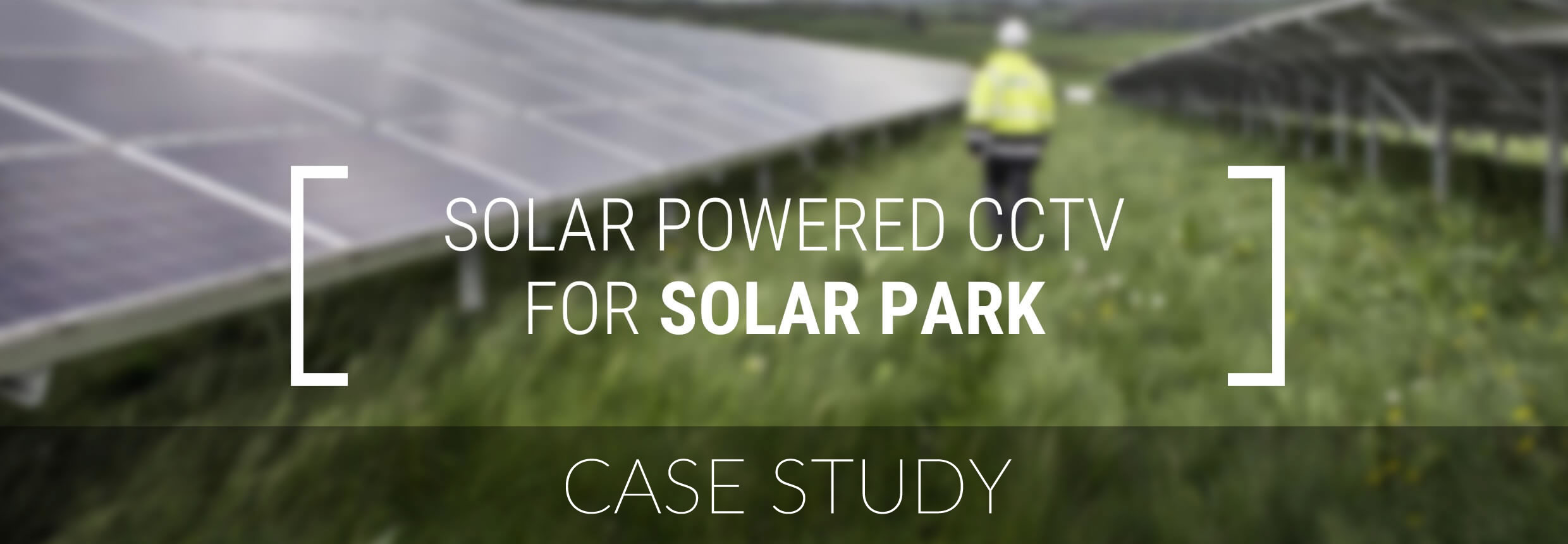 Clearway Case Study - CCTV Tower At Solar Farm