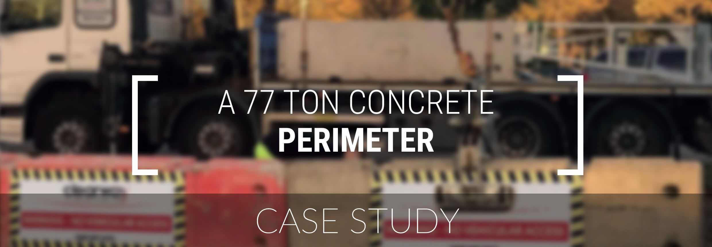 Clearway Case Study - Concrete Barrier Perimeter