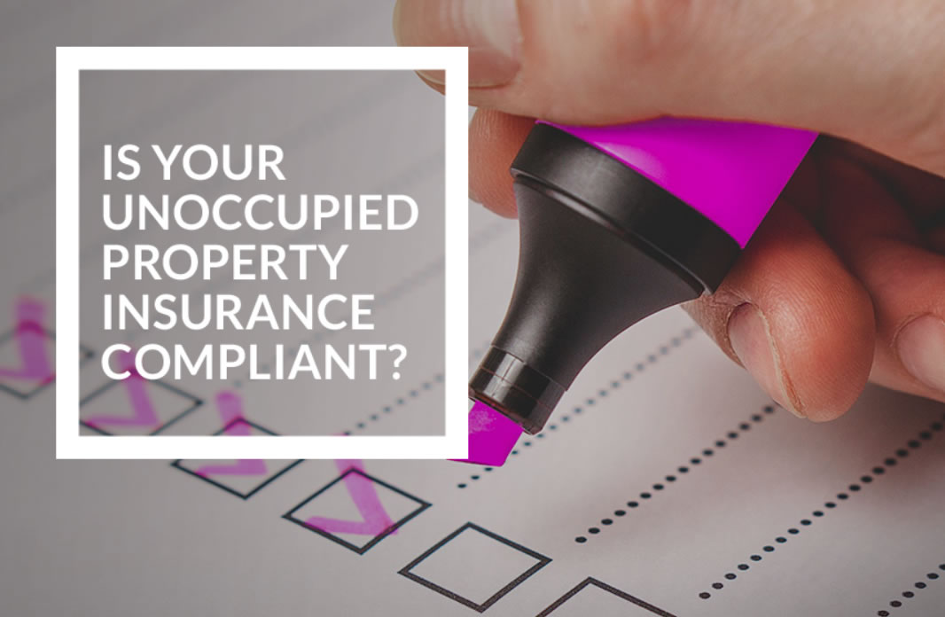 Unoccupied Insurance Compliance